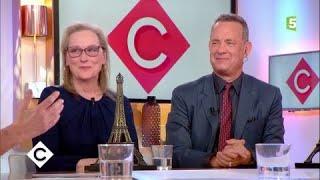 Meryl Streep et Tom Hanks, plus grands acteurs du monde - C à Vous - 15/01/2018