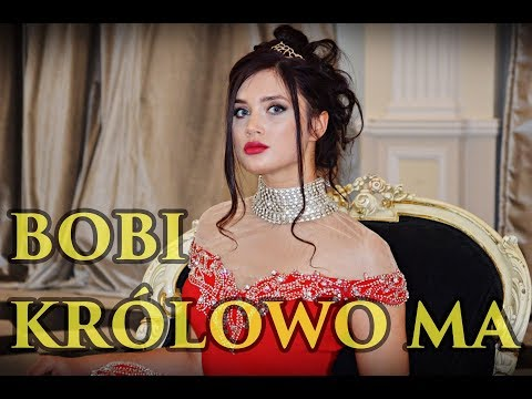 Bobi Królowo ma Official Video Nowość 2018