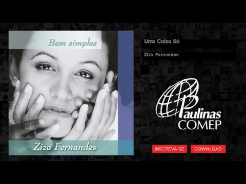 Ziza Fernandes - Uma Coisa Só