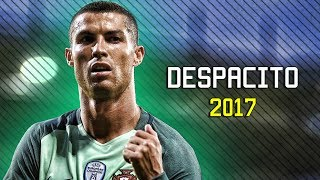 Cristiano Ronaldo - Despacito 2017 | Skills & Goals | HD