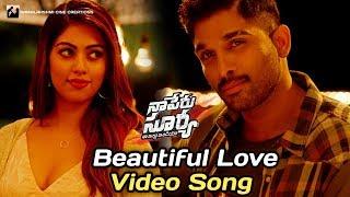 Beautiful Love Video Song | Naa Peru Surya Naa Illu India Songs | Allu Arjun | Anu Emmanuel |#NPSNII