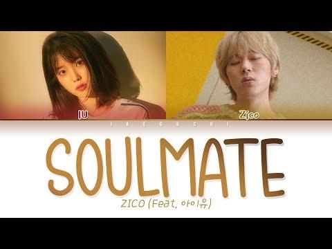 ZICO - SoulMate (Feat. IU (아이유)) (EngRomHan가사Lyrics)