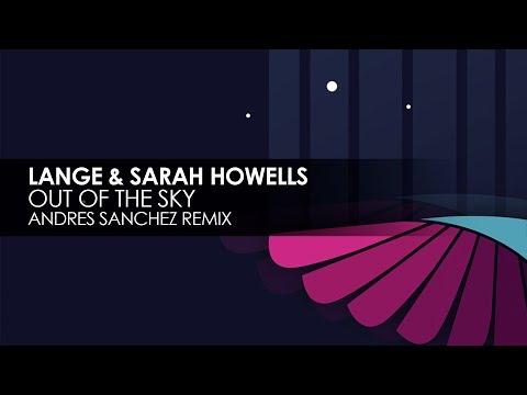 Lange & Sarah Howells - Out Of The Sky (Andres Sanchez Remix)