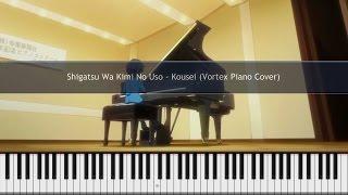 Shigatsu Wa Kimi No Uso - Watashi no Uso ~Piano Solo (Ep 1 BGM) Cover TUTORIAL