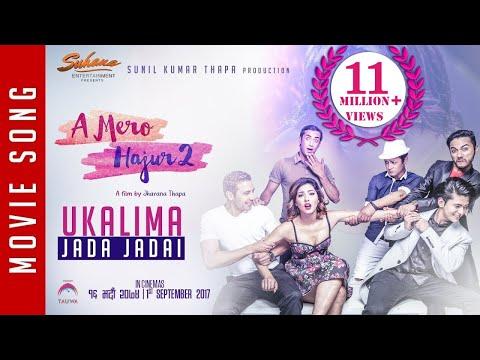 New Nepali Movie -2017/2074  UKALIMA JADA  A Mero Hajur 2  Ft.Samragyee R L Shah,Salin Man Baniya