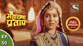 Bharat Ka Veer Putra - Maharana Pratap - Episode 50 - 20th August 2013