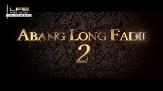 LFS - Abang Long Fadil 2