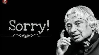 Sorry || New APJ Abdul Kalam Sir Motivational Whatsapp Status & Quotes ||