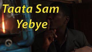 Taata Sam Yebye - Ugandan Comedy skits.