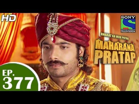 Xxx Mp4 Bharat Ka Veer Putra Maharana Pratap महाराणा प्रताप Episode 377 5th March 2015 3gp Sex