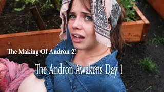ANDRON 2: THE ANDRON AWAKENS Day 1 on set