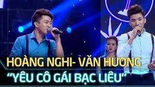 Tuyệt Đỉnh Song Ca Tập 9 - Yêu cô gái Bạc Liêu - Hoàng Nghi, Văn Hương