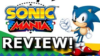 Sonic Mania Review! BEST Surprise of 2017? (PS4/XB1/Switch)