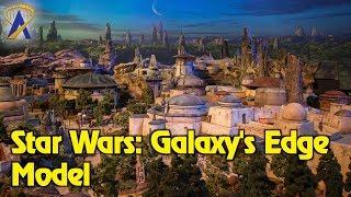 Closer look at Star Wars: Galaxy's Edge model - Opening 2019