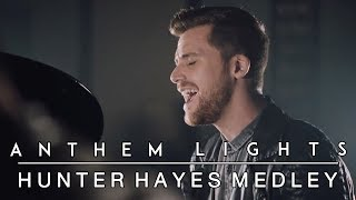 Hunter Hayes Medley: Wanted / I Want Crazy / Rescue (ft. Hunter Hayes) | Anthem Lights Mashup