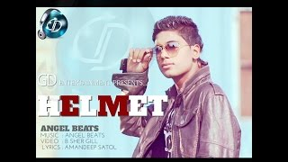 Helmet | Angel Beats | Latest Punjabi Songs 2014 | GD Entertainment