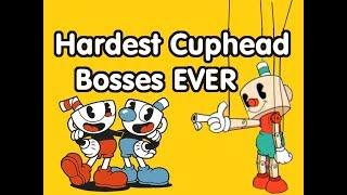 ☺Top 10 HARDEST Cuphead Bosses☻