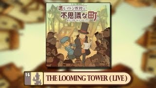 The Looming Tower (Live Version) - Professor Layton and the Curious Village: Soundtrack