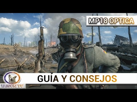 Battlefield 1 La MP-18 con Óptica