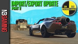 GTA5 - Import/Export Update Part 2 - San Andreas Test Dummies Ep. 73 - GTA5 Funny Moments