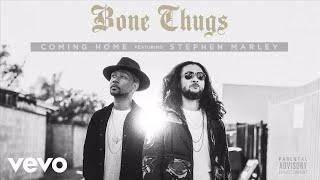 Bone Thugs - Coming Home (Audio) ft. Stephen Marley