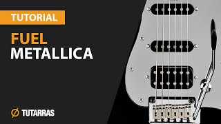 How to play FUEL from Metallica - Electric GUITAR LESSON