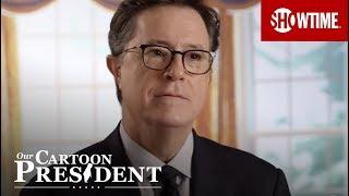 Our Cartoon President w/ Stephen Colbert | SHOWTIME