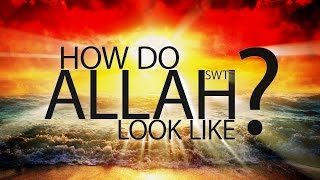CAN WE IMAGINE ALLAH?