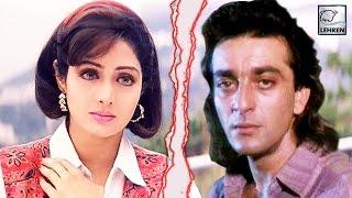 When Sridevi Got UPSET With Sanjay Dutt