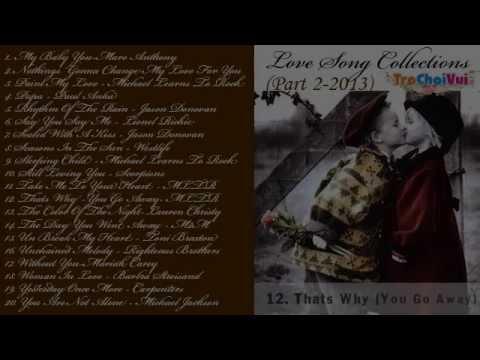 Tuyển tập nhạc quốc tế bất hủ pop ballad hay nhất Love song collections Part 2
