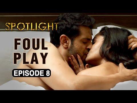 Xxx Mp4 Spotlight Episode 8 39 Foul Play 39 Tridha Choudhury A Web Series By Vikram Bhatt 3gp Sex