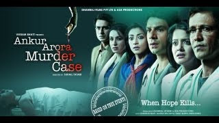 Ankur Arora Murder Case Official Trailer 2017 | Hindi Movies | Hindi Trailer | Bollywood Movies