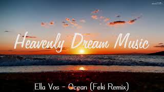 Ella Vos - Ocean (Feki Remix)