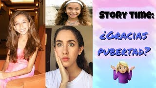STORY TIME: ¿GRACIAS PUBERTAD?// ALEJANDRA PEREZ