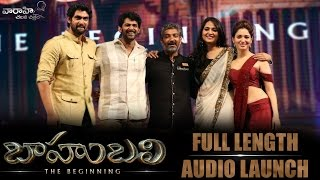 Baahubali - The Beginning - Audio Launch Full Video - Prabhas, Rana Daggubati, SS Rajamouli