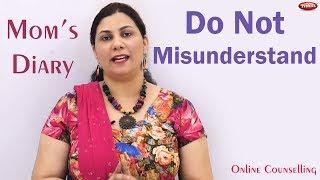 Misunderstandings | Mom