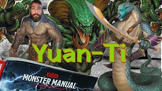 Yuan-Ti: Snake-Men & Slithering Monsters in 5e Dungeons & Dragons - Web DM