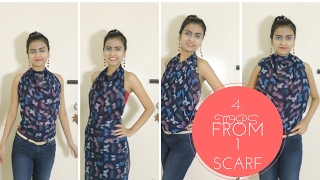 4 DIFFERENT TOPS WITH 1 SCARF!!! MULTIPURPOSE SCARF || DIFFERENT STYLE OF WEARING A SCARF