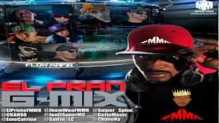 El Pran G-Mix - El Prieto Ft. C-Kan Mundial 2013