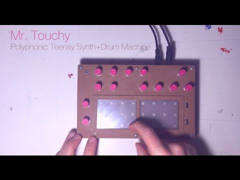 Mr. Touchy Teensy Poly Touch Synth Drum Machine