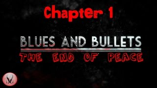 Blues and Bullets - Episode 2 Preview