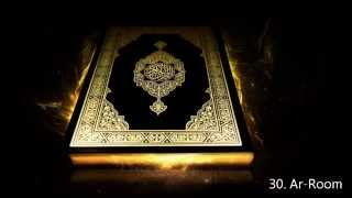 ৩০. সূরা আর রুম, 30. Surah Ar Room - Saud Al Shuraim