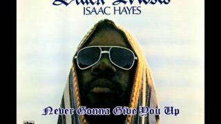 Isaac Hayes Black Moses - Never Gonna Give You Up - vinyl 1972 (432Hz)