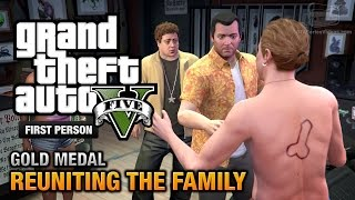 GTA+5+-+Mission+%2362+-+Reuniting+the+Family+%5BFirst+Person+Gold+Medal+Guide+-+PS4%5D