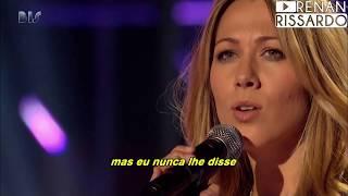 Colbie Caillat - I Never Told You (Tradução)
