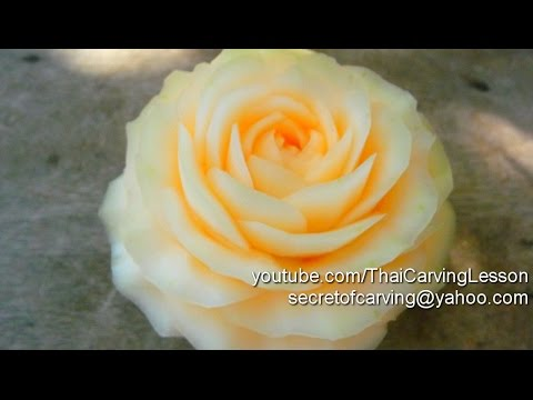 Cantaloupe Rose Carving Design 3 Lessons 20 for Advance แกะสลัก กุหลาบ จาก แคนตาลูป