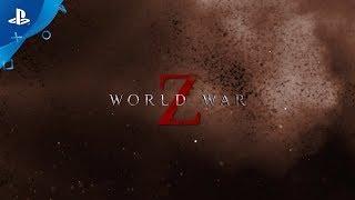 World War Z – PSX 2017: Reveal Trailer | PS4