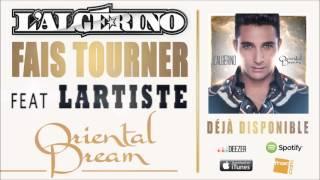 L'Algérino feat. Lartiste - Fais tourner [Audio]