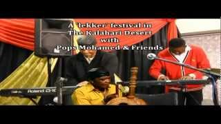 Pops Mohamed and Friends 'live' in the Kalahari.mpg