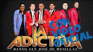 Mix Éxitos La Adictiva Banda San José de Mesillas 2016